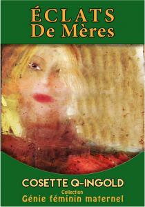 Un livre écrit par Cosette Ingold et disponible sur Amazon